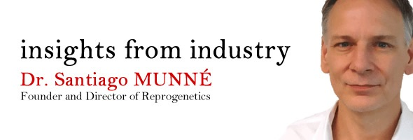 IVF and chromosome testing: an interview with Dr  Santiago Munné