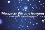 Magnetic Particle Imaging - A New Era in Medical Research