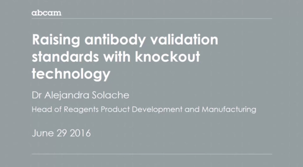 Raising Antibody Validation Standards with Knockout Technology Webinar